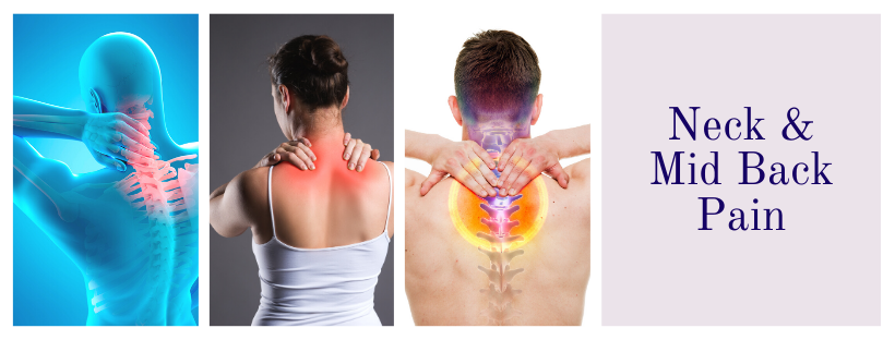 Neck and mid back pain